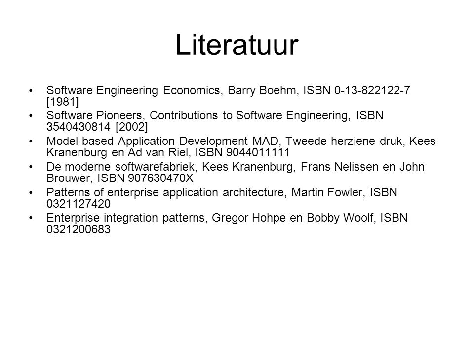 Literatuur Software Engineering Economics, Barry Boehm, ISBN 0-13-822122-7 [1981]